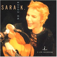 Singer songwriter sara k / No Cover